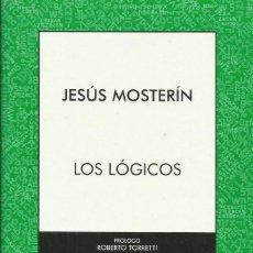 Libros: LOS LÓGICOS / JESÚS MOSTERÍN. Lote 262254730