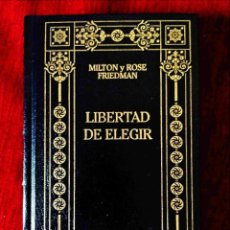 Libros: FRIEDMAN: LIBERTAD DE ELEGIR - NUEVO. Lote 263193685