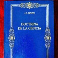 Libros: FICHTE: DOCTRINA DE LA CIENCIA - NUEVO. Lote 263199105