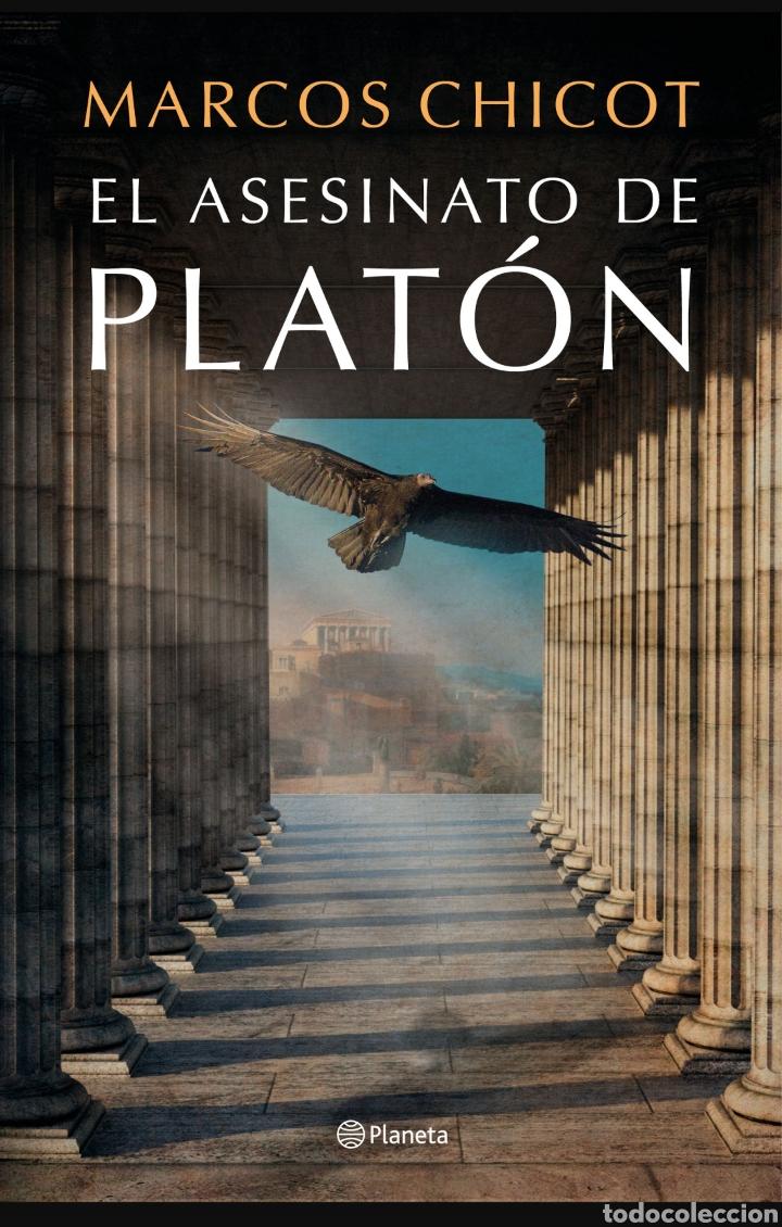 EL ASESINATO DE PLATÓN MARCOS CHICOT (Libros Nuevos - Humanidades - Filosofía)