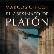 Libros: EL ASESINATO DE PLATÓN MARCOS CHICOT. Lote 264564209