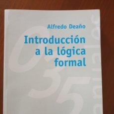 Livres: ALFREDO DEAÑO: INTRODUCCIÓN A LA LÓGICA FORMAL.. Lote 265308239