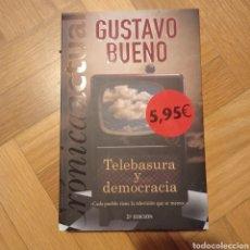 Libros: TELEBASURA Y DEMOCRACIA. GUSTAVO BUENO.. Lote 266439488