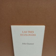 Livros: FÉLIX GUATTARIX - LAS TRES ECOLOGÍAS - EDITORIAL PRE-TEXTOS. Lote 266763778