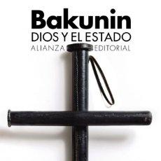 Libros: DIOS Y EL ESTADO – MIJAIL BAKUNIN. Lote 269197808