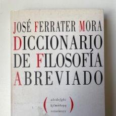 Libros: DICCIONARIO DE FILOSOFÍA ABREVIADO. JOSÉ FERRATER MORA. Lote 270569323