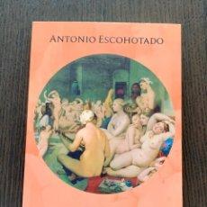 Libros: RETRATO DEL LIBERTINO. (REEDICIÓN 10% MÁS BARATA QUE AMAZON)- ANTONIO ESCOHOTADO.. Lote 270985158