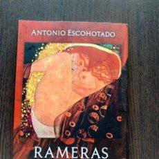 Libros: RAMERAS Y ESPOSAS. (REEDICIÓN 10% MÁS BARATA QUE AMAZON)- ANTONIO ESCOHOTADO.. Lote 270985233