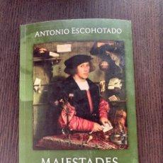 Libros: MAJESTADES, CRÍMENES Y VÍCTIMAS. (REEDICIÓN 20% MÁS BARATA QUE AMAZON) - ANTONIO ESCOHOTADO.. Lote 271136668