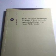 Libros: HEIDEGGER. EL CONCEPTO DE TIEMPO. TROTTA. MÍNIMA TROTTA. 1999. Lote 275605283