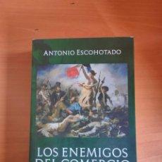 Livros: LOS ENEMIGOS DEL COMERCIO (II) - ANTONIO ESCOHOTADO.. Lote 275710638