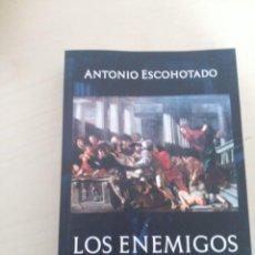 Libri: LOS ENEMIGOS DEL COMERCIO - ANTONIO ESCOHOTADO - TOMO I. Lote 275761408