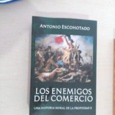 Libri: LOS ENEMIGOS DEL COMERCIO - ANTONIO ESCOHOTADO - TOMO II. Lote 275762483