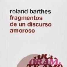Libros: FRAGMENTOS DE UN DISCURSO AMOROSO. Lote 277421688