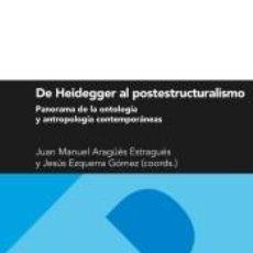 Libros: DE HEIDEGGER AL POSTESTRUCTURALISMO. Lote 277466723