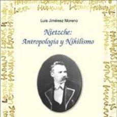 Libros: NIETZSCHE: ANTROPOLOGÍA Y NIHILISMO. Lote 279582003