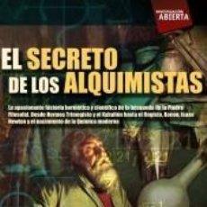 Libros: EL SECRETO DE LOS ALQUIMISTAS. Lote 279582383