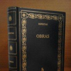 Libros: SOFISTAS - OBRAS [PROTÁGORAS/JENÍADES/GORGIAS/LICOFRÓN/PRÓDICO/TRASÍMACO/HIPIAS/CRITIAS] GREDOS 2007. Lote 224811273