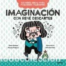 Libros: IMAGINACIÓN CON RENÉ DESCARTES. Lote 288547298