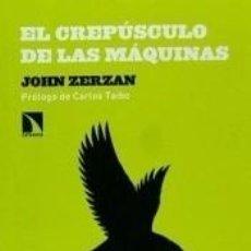 Libros: EL CREPÚSCULO DE LAS MÁQUINAS. Lote 289878418