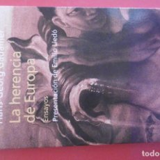 Libros: 9- HAS-GEORG GADAMER - LA HERENCIA DE EUROPA - ENSAYOS- PROL. EMILIO LLEDÓ - ED. PENÍNSULA. Lote 293248048