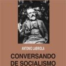 Libros: CONVERSANDO DE SOCIALISMO Y FILOSOFÍA. Lote 293573618