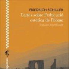 Libros: CARTES SOBRE LEDUCACIÓ ESTÈTICA DE LHOME. Lote 294936198