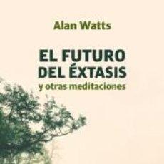 Libros: EL FUTURO DEL ÉXTASIS. Lote 296586353