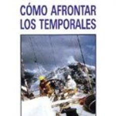 Libros: METEOROLOGÍA MARINA. CÓMO AFRONTAR LOS TEMPORALES - DIETRICH V. HAEFTEN. Lote 44084400