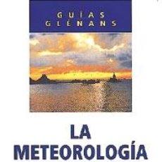 Livres: LA METEOROLOGÍA MARINA - ESCUELA DE NAVEGACIÓN DE GLÉNANS. Lote 44084677