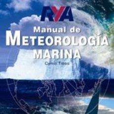 Libros: MANUAL DE METEOROLOGÍA MARINA - CHRIS TIBBS. Lote 45349696