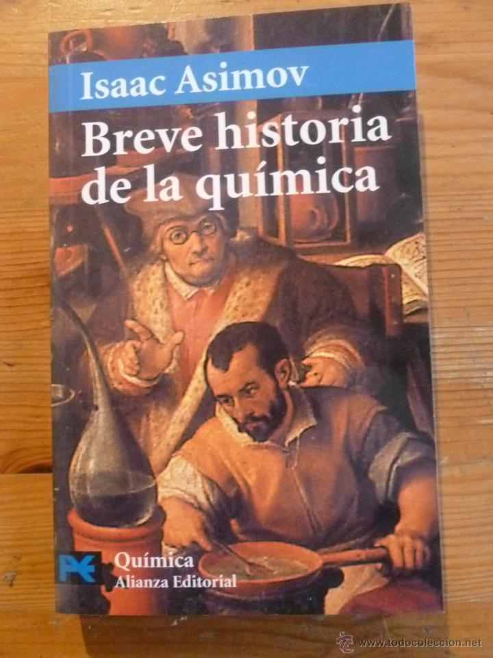 BREVE HISTORIA DE LA QUIMICA. ISAAC ASIMOV. ALIANZA ED. BOLSILLO (Libros Nuevos - Ciencias, Manuales y Oficios - Física, Química y Matemáticas)