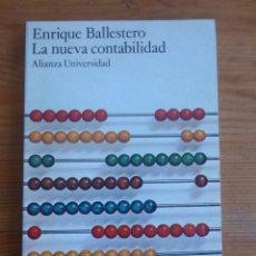Libros: LA NUEVA CONTABILIDAD. ENRIQUE BALLESTERO. ALIANZA UNIVER. 1975 145 PAG. Lote 47983142