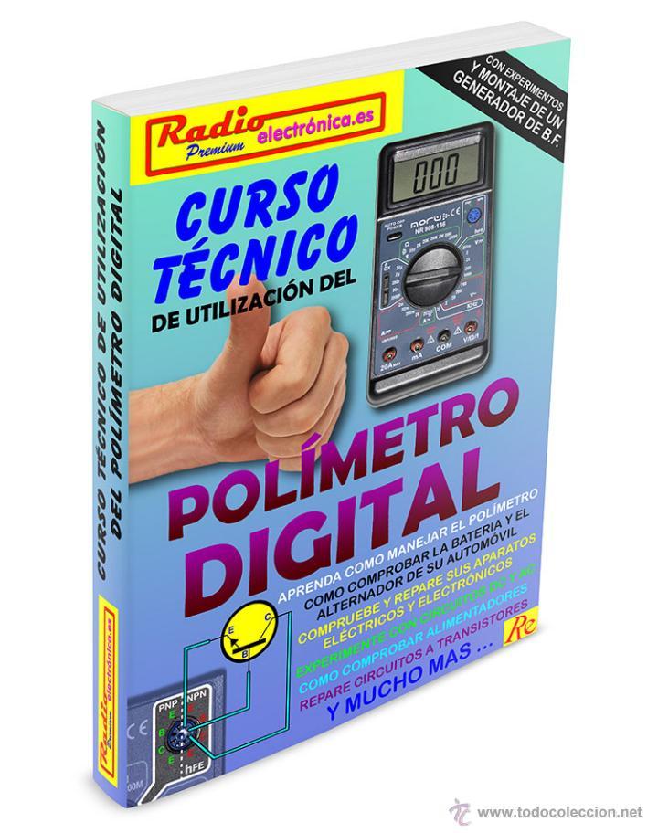 CURSO TÉCNICO POLÍMETRO MULTÍMETRO DIGITAL ¡LIBRO NUEVO! ELECTRÓNICA CIRCUITOS TRANSISTORES (Libros Nuevos - Ciencias, Manuales y Oficios - Física, Química y Matemáticas)