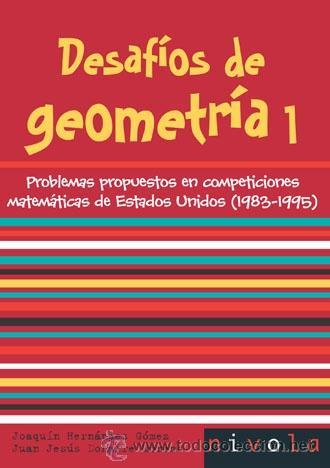 MATEMÁTICAS. DESAFÍOS DE GEOMETRÍA 1 - JOAQUÍN HERNÁNDEZ GÓMEZ/JUAN JESÚS DONAIRE MORENO (Libros Nuevos - Ciencias, Manuales y Oficios - Física, Química y Matemáticas)