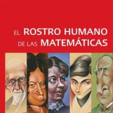 Libros: EL ROSTRO HUMANO DE LAS MATEMÁTICAS - VARIOS AUTORES. Lote 50343896