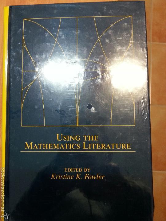 USING THE MATHEMATICS LITERATURE FOWLER, KRISTINE K. (ED.) MARCEL DEKKER 9780824750350 (Libros Nuevos - Ciencias, Manuales y Oficios - Física, Química y Matemáticas)