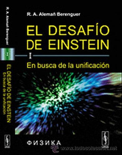 EL DESAFIO DE EINSTEIN: EN BUSCA DE LA UNIFICACION. VOL. 1 - ED. URSS - 2011 - NUEVO !!! (Libros Nuevos - Ciencias, Manuales y Oficios - Física, Química y Matemáticas)