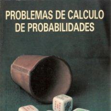Libros: PROBLEMAS DE CALCULO DE PROBABILIDADES - J. PEREZ VILAPLANA - ED. PARANINFO - 1991 - NUEVO !!!. Lote 54547151