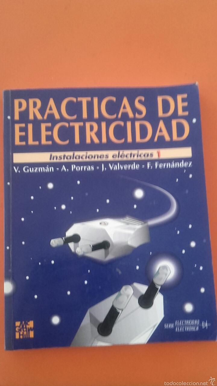 PRÁCTICAS DE ELECTRICIDAD (INSTALACIONES ELECTRIICAS I) (Libros Nuevos - Ciencias, Manuales y Oficios - Física, Química y Matemáticas)