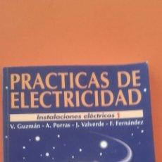 Libros: PRÁCTICAS DE ELECTRICIDAD (INSTALACIONES ELECTRIICAS I). Lote 55129944