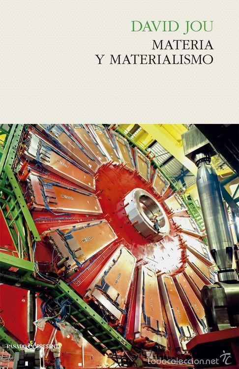 FÍSICA. MATERIA Y MATERIALISMO - DAVID JOU (Libros Nuevos - Ciencias, Manuales y Oficios - Física, Química y Matemáticas)