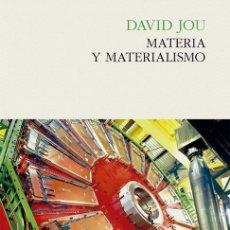 Libros: FÍSICA. MATERIA Y MATERIALISMO - DAVID JOU. Lote 55938252