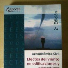 Libros: EFECTOS DEL VIENTO EN EDIFICACIONES Y ESTRUCTURAS. AERODINÁMICA CIVIL. Lote 56043848