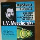 Libros: DINÁMICA DEL SISTEMA DE PUNTOS MATERIALES. MESCHERSKI. PROBLEMAS RESUELTOS Y DETALLADOS. Lote 58422644