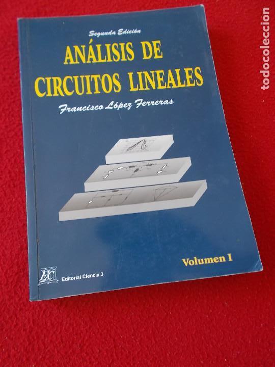 ANALISIS DE CIRCUITOS LINEALES (Libros Nuevos - Ciencias, Manuales y Oficios - Física, Química y Matemáticas)
