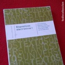 Libros: DISPOSITIVOS ELECTRONICOS I . EDITA UNIVERSIDAD DE ALCALÁ. Lote 94963091