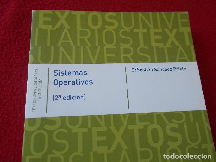 Libros: SISTEMAS OPERATIVOS . Ed. Universidad de Alcalá - Foto 2 - 94964343