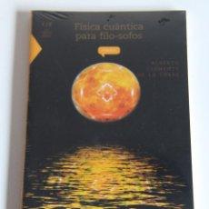 Libros: FÍSICA CUÁNTICA PARA FILO-SOFOS - ALBERTO CLEMENTE DE LA TORRE. Lote 95412891