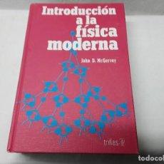 Libros: INTRODUCCIÓN A LA FÍSICA MODERNA. Lote 105242787